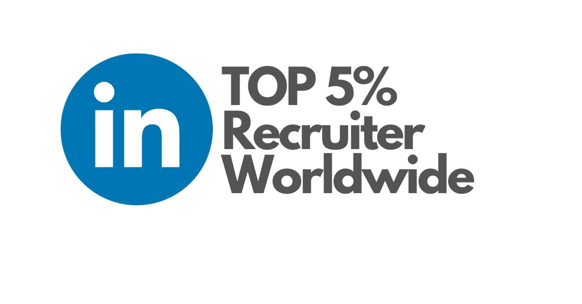 Linkedin top 5% recruiter worldwide
